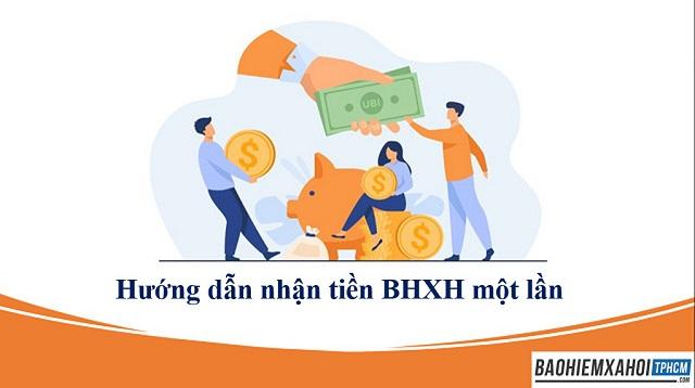 Hướng dẫn nhận tiền BHXH một lần