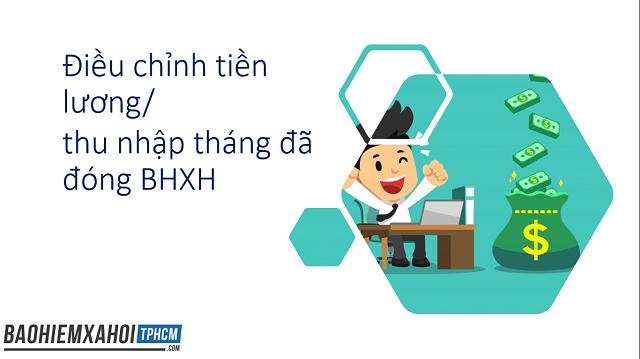 Điều chỉnh tiền lương/thu nhập tháng đã đóng BHXH