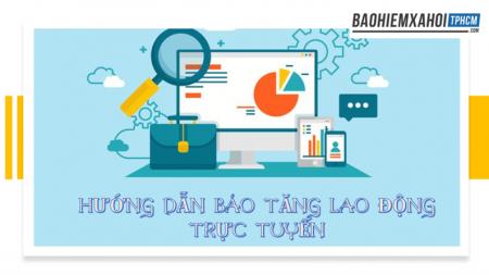 Hướng dẫn báo tăng lao động trực tuyến